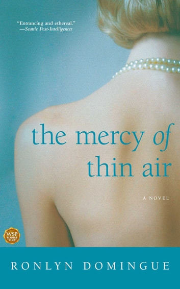 The Mercy of Thin Air - A Novel ebook by Ronlyn Domingue