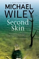 Second Skin ebook by Michael Wiley