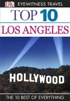 Top 10 Los Angeles ebook by Catherine Gerber, Jeffrey Kennedy