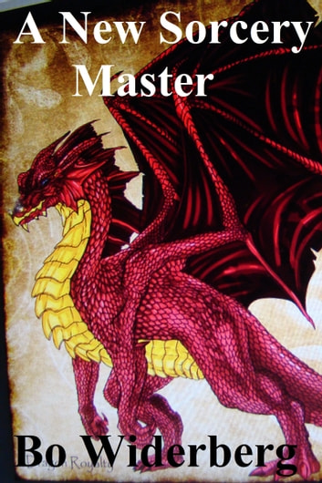 A New Sorcery Master ebook by Bo Widerberg