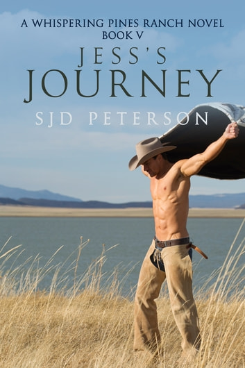 Jess's Journey ebook by SJD Peterson