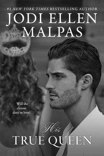 His True Queen ebook by Jodi Ellen Malpas