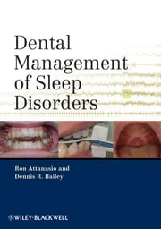 Dental Management of Sleep Disorders ebook by Ronald Attanasio, Dennis R. Bailey