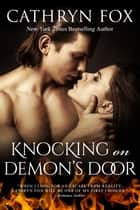 Knocking on Demon's Door ebook by Cathryn Fox