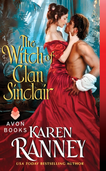 The Witch of Clan Sinclair ebook by Karen Ranney