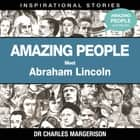Meet Abraham Lincoln audiobook by Dr Charles Margerison