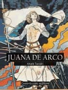 Juana de Arco ebook by Mark Twain