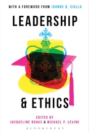 Leadership and Ethics ebook by Jacqueline Boaks,Michael P. Levine