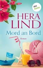 Mord an Bord - Roman eBook by Hera Lind