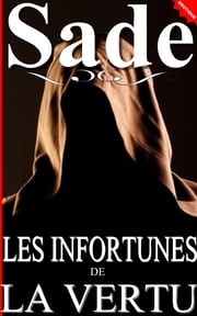 Les Infortunes de la vertu ebook by Marquis de Sade