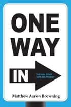 One Way In ebook by Matthew Aaron Browning