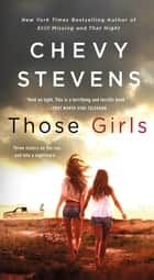 Those Girls - A Novel ebook by
