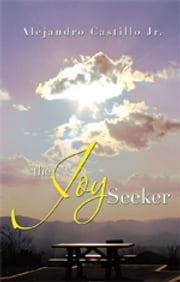 THE JOY SEEKER ebook by Alejandro Castillo Jr.