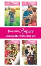 Harlequin Romance December 2015 Box Set - The Best Man & The Wedding Planner\Proposal at the Winter Ball\Bodyguard...to Bridegroom?\Christmas Kisses with Her Boss ebook by Teresa Carpenter, Jessica Gilmore, Nikki Logan,...