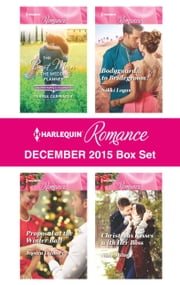 Harlequin Romance December 2015 Box Set - The Best Man & The Wedding Planner\Proposal at the Winter Ball\Bodyguard...to Bridegroom?\Christmas Kisses with Her Boss ebook by Teresa Carpenter,Jessica Gilmore,Nikki Logan,Nina Milne