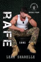 Rafe - The Wounded Sons, #4 ebook by Leah Sharelle