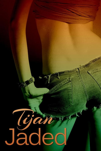 Jaded - Jaded Series, #1 ebook by Tijan