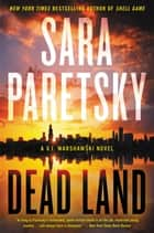 Dead Land ebook by Sara Paretsky