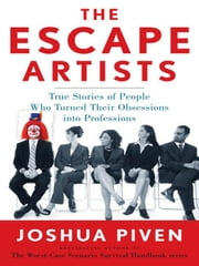 The Escape Artists ebook by Piven, Joshua