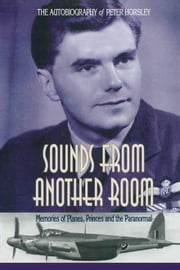 Sounds From Another Room ebook by Peter Horsley