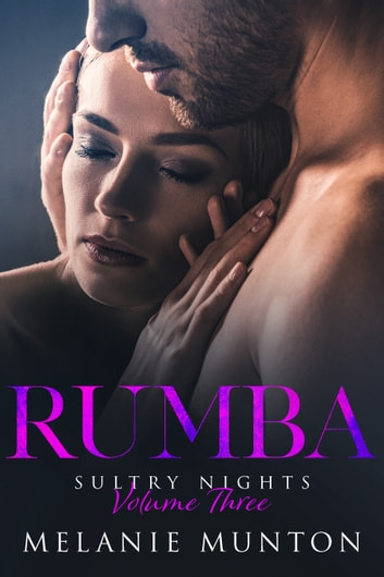 Rumba (Sultry Nights 3) ebook by Melanie Munton