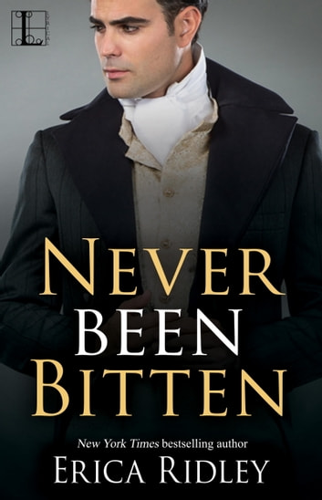 Never Been Bitten ebook by Erica Ridley