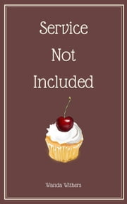 Service Not Included ebook by Wanda Withers