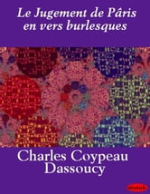 Le Jugement de Pâris en vers burlesques ebook by M. Dassoucy