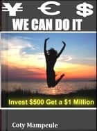 Yes We Can Do It ebook by Coty Mampeule