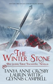 The Winter Stone ebook by Tanya Anne Crosby,Laurin Wittig,Glynnis Campbell