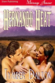 Hernando Heat ebook by Tymber Dalton