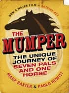 The Mumper ebook by Mark Baxter, Paolo Hewitt