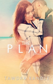 The Plan - Crystal Cove Book Two ebook by Tawdra Kandle
