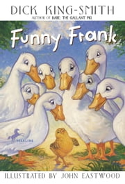 Funny Frank ebook by Dick King-Smith, John Eastwood