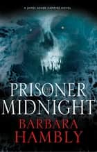 Prisoner of Midnight ebook by Barbara Hambly