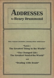 Addresses by Henry Drummond ebook by Henry Drummond