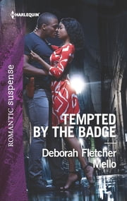Tempted by the Badge ebook by Deborah Fletcher Mello