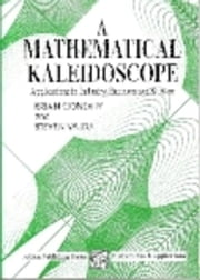 A Mathematical Kaleidoscope: Applications in Industry, Business and Science ebook by Conolly, B