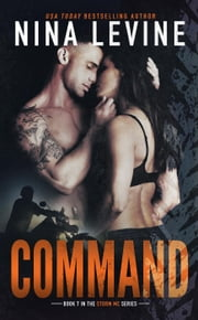 Command (Storm MC #7) - Storm MC, #7 ebook by Nina Levine