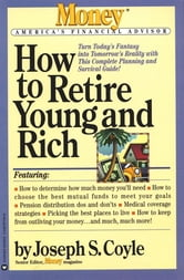 How to Retire Young and Rich ebook by Joseph S. Coyle