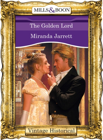 The Golden Lord ebook by Miranda Jarrett