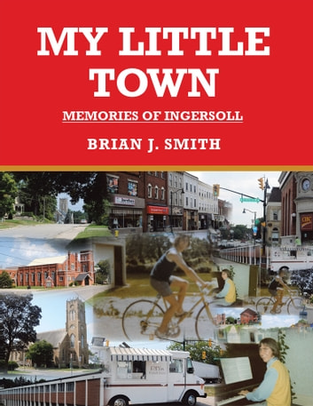 My little town ebook by Brian J. Smith