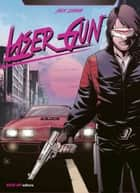 Laser gun ebook by Alex Shibao