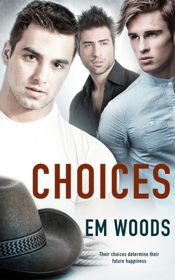 Choices ebook by Em Woods