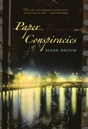 Paper Conspiracies ebook by Susan Daitch