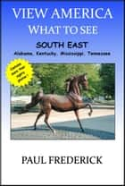 View America: South East ebook by Paul Frederick