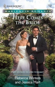 Here Comes the Bride - The Bridesmaid's Proposal\The Billionaire's Blind Date ebook by Rebecca Winters,Jessica Hart