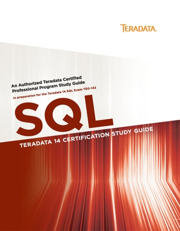 Teradata 14 Certification Study Guide - SQL