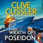 Wrath of Poseidon audiobook by Clive Cussler, Robin Burcell