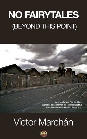 No Fairytales (Beyond this point) ebook by Víctor Marchán